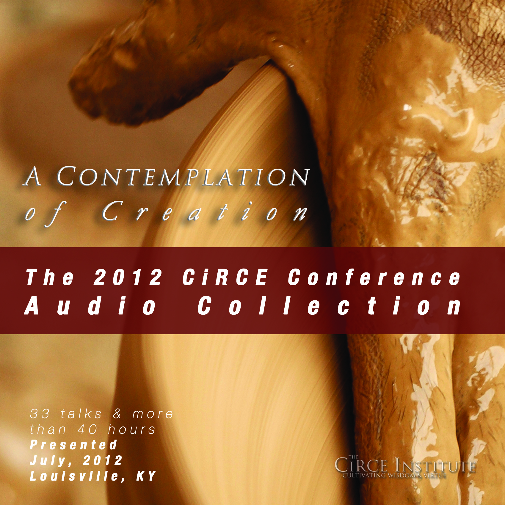 A Contemplation of Creation: The 2012 Conference Audio Collection