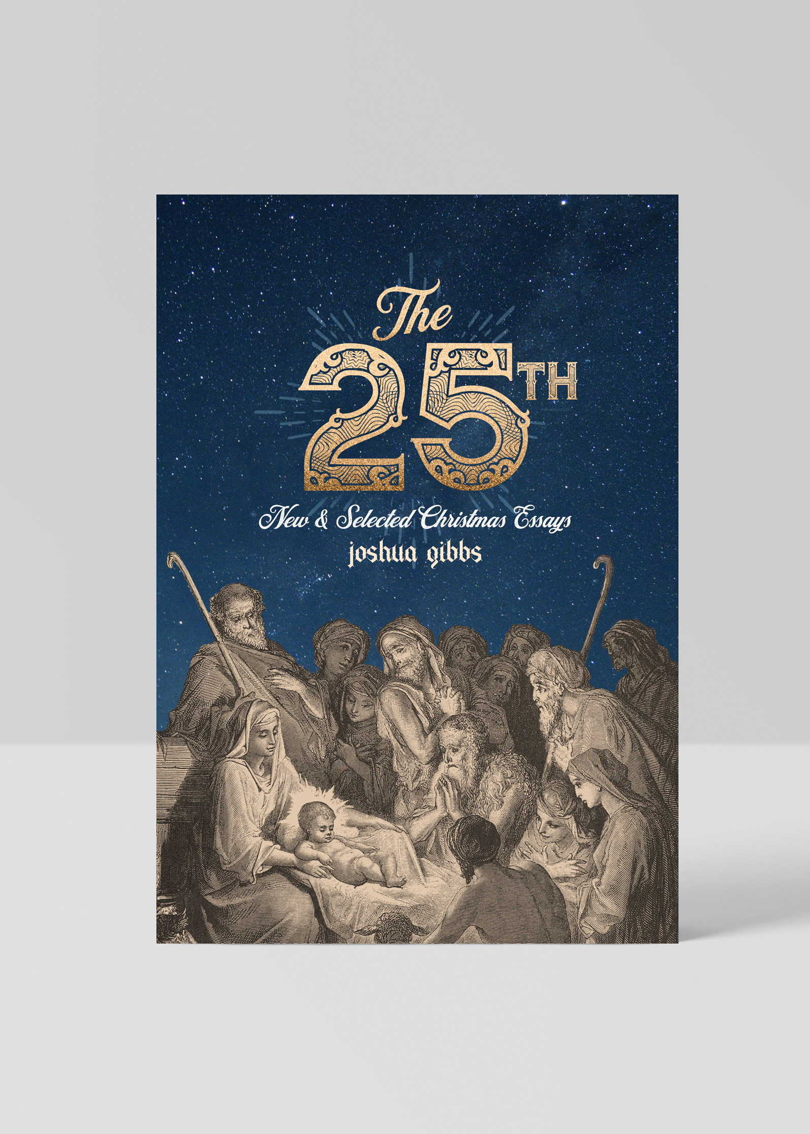 The 25th: New and Selected Christmas Essays