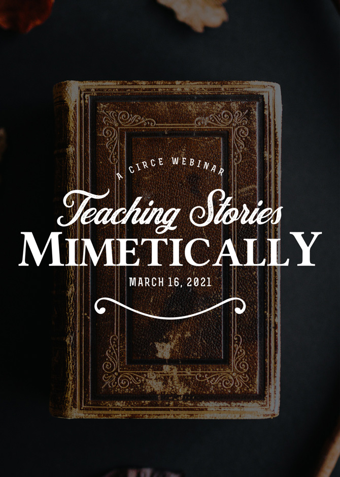 Teaching Stories Mimetically - Webinar Recording