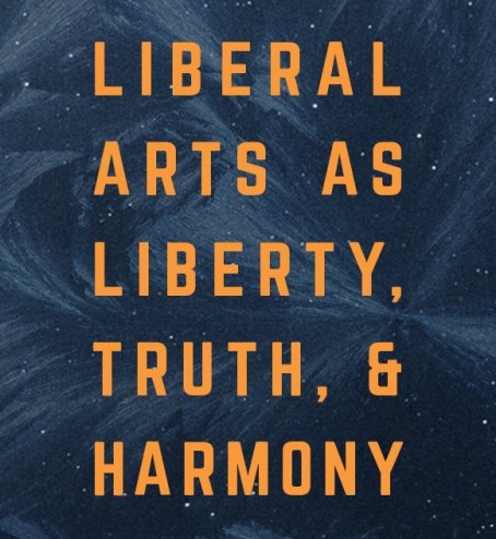 Liberal Arts as Liberty, Truth, and Harmony: A New College Franklin + CiRCE Collaboration - BUNDLE