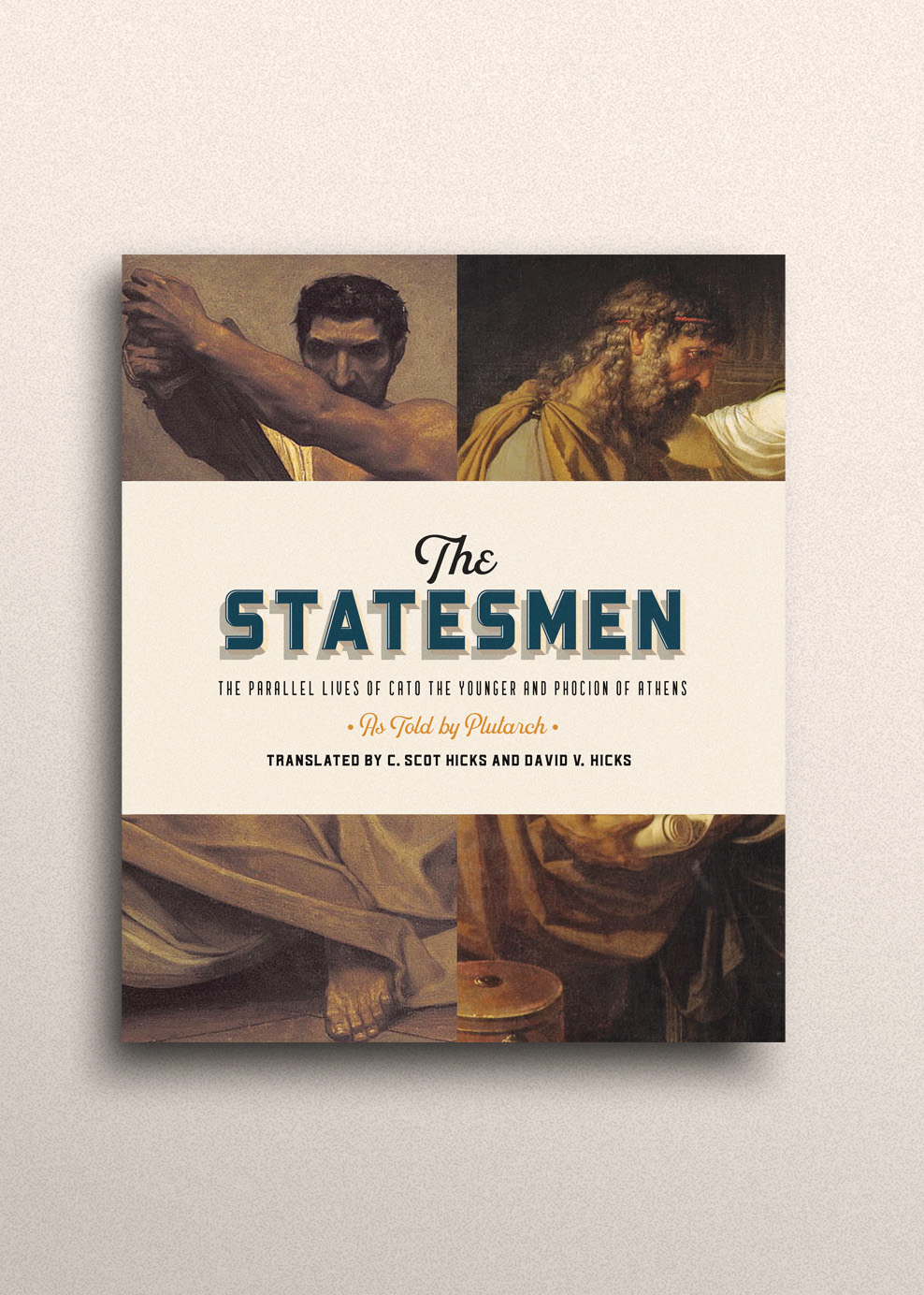The Statesmen - The Parallel Lives of Cato the Younger and Phocion of Athens