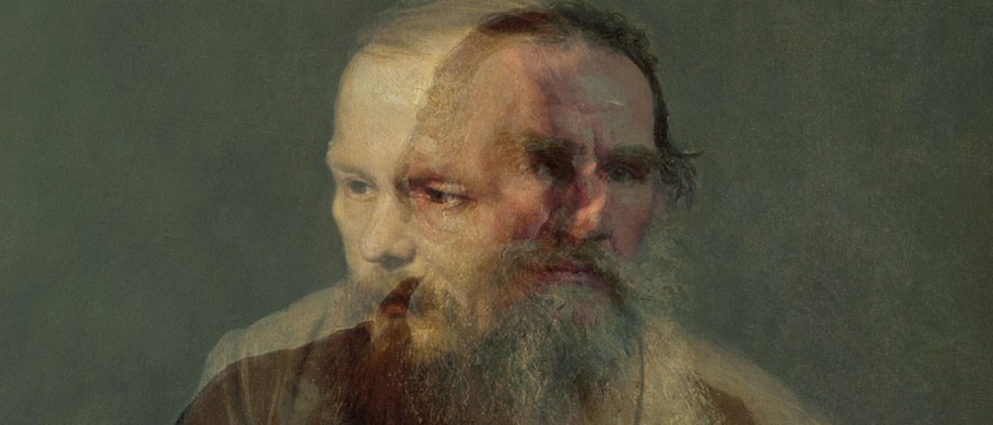 Why Tolstoy and Dostoevsky Matter Now More Than Ever