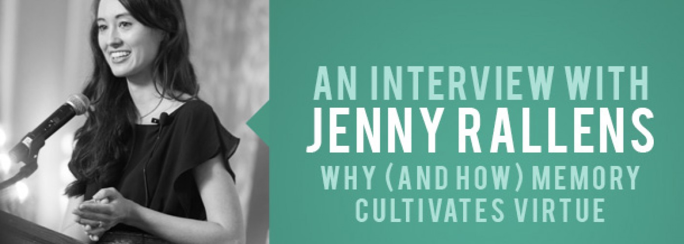 Quiddity #54: Jenny Rallens on Why (and How) Memory Cultivates Virtue