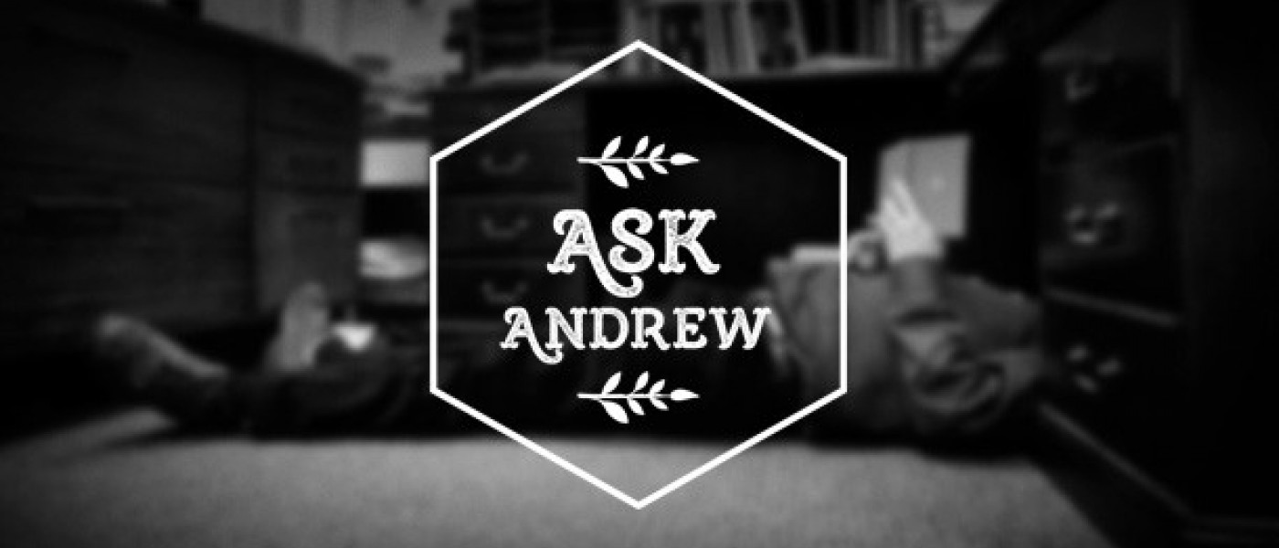 "Ask Andrew Ep. 15: How do you avoid moralizing a ""morality tale""?"