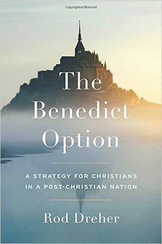 The Benedict Option is out March 14th from Sentinal Books
