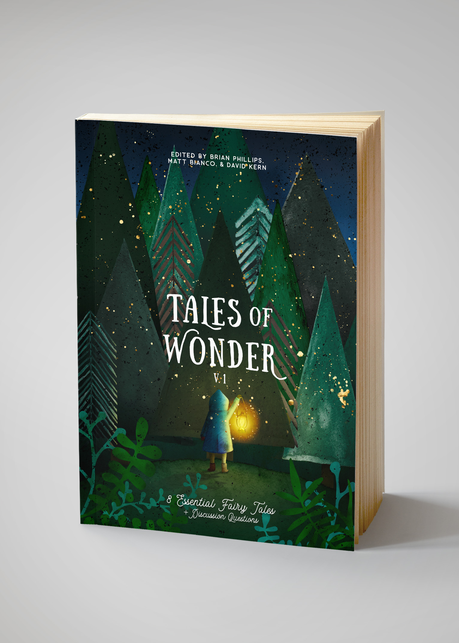 Tales of Wonder (Volume I): 8 Essential Fairy Tales + Discussion Questions