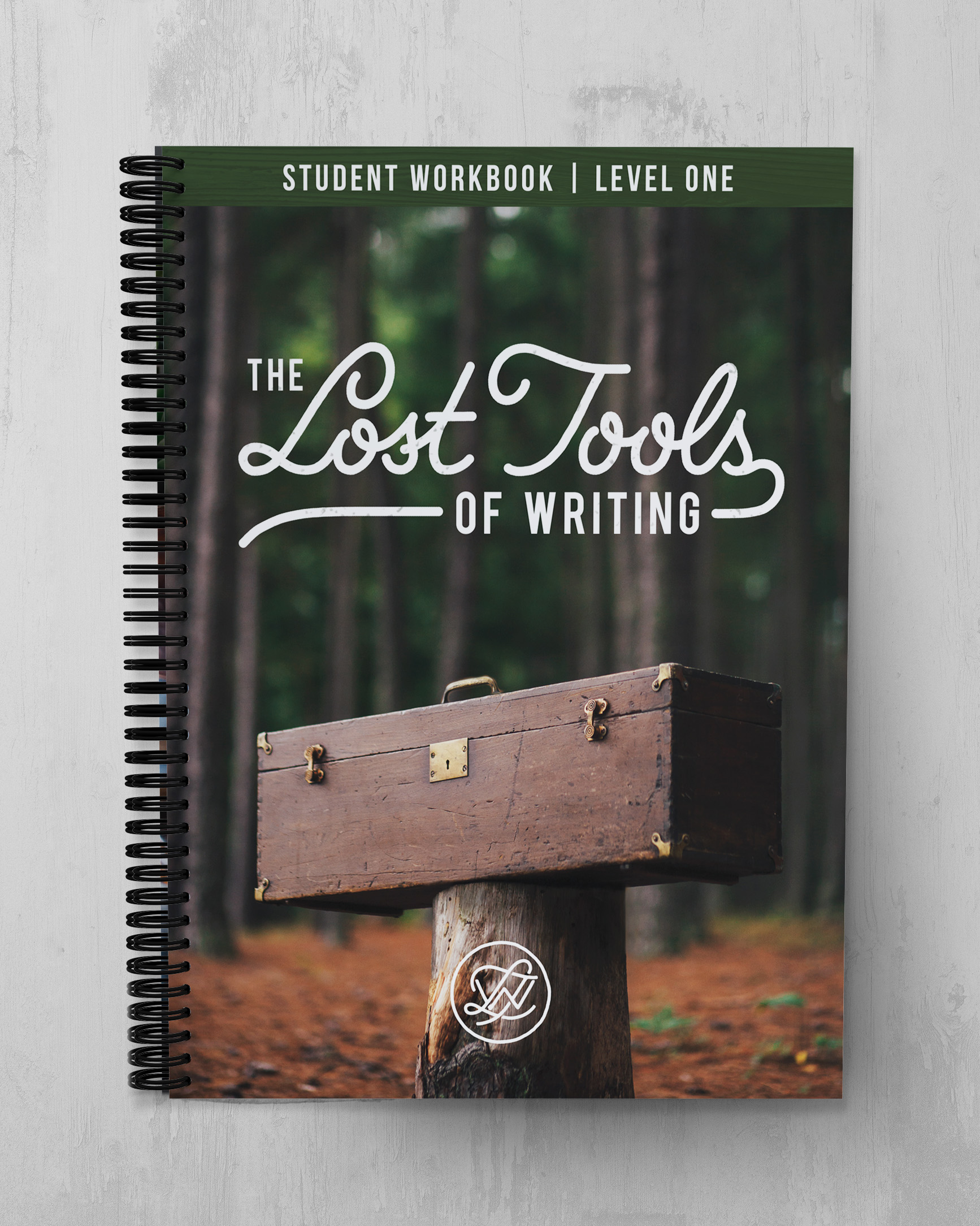 Lost Tools of Writing Level One - Student Workbook